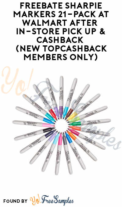FREEBATE Sharpie Markers 21-Pack At Walmart After In-Store Pick Up & Cashback (New TopCashBack Members Only)