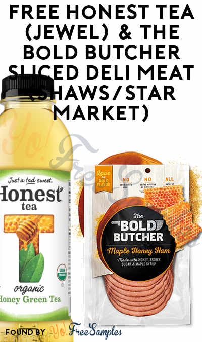 FREE Honest Tea & The Bold Butcher Sliced Deli Meat (Varies By Store) At Jewel-Osco, Shaws, Star Market or Acme Markets
