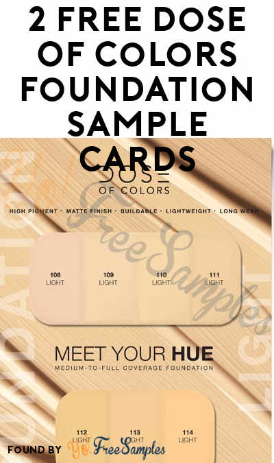 2 FREE Dose Of Colors Foundation Sample Cards