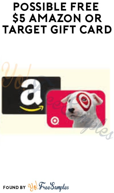 Possible FREE $5 Amazon or Target Gift Card (San Francisco Area)