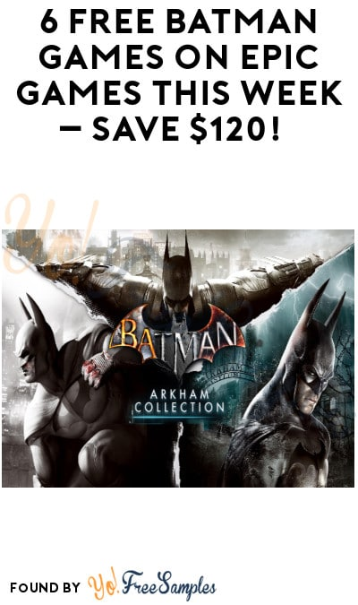 6 FREE Batman Games on Epic Games This Week – Save $120! (Account Required)