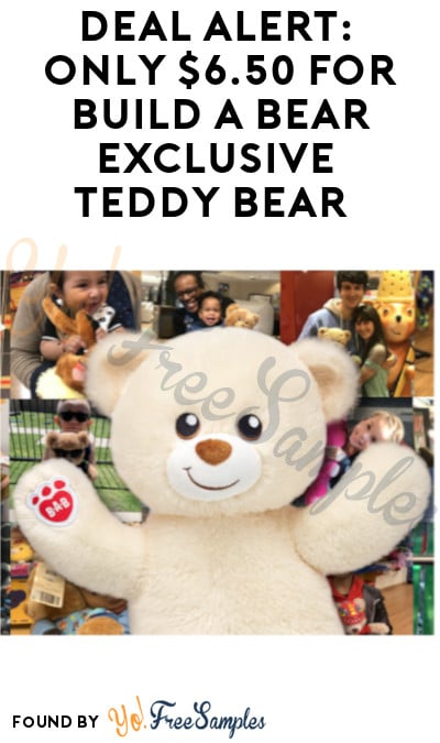DEAL ALERT: Only $6.50 for Build-A-Bear Exclusive Teddy Bear