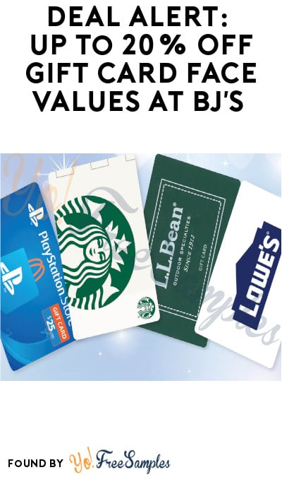 DEAL ALERT: Up to 20% Off Gift Card Face Values at BJ's