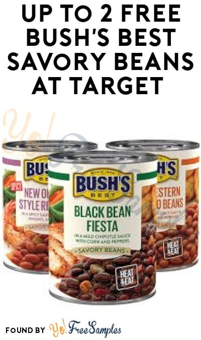 Up to 2 FREE Bush's Best Savory Beans at Target (Checkout51 Required)