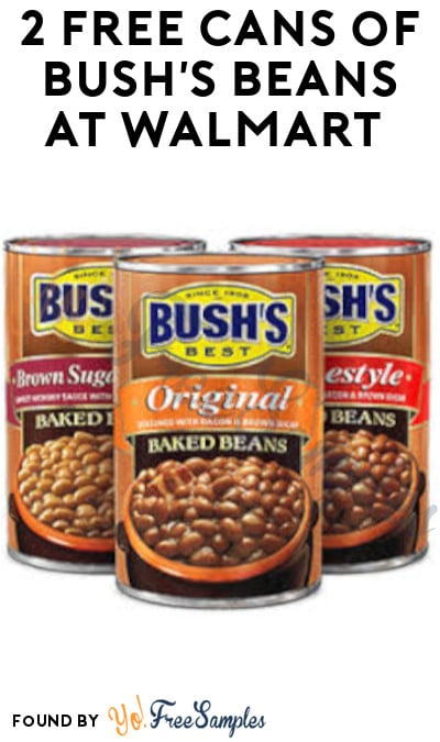 2 FREEBATE Cans of Bush's Beans at Walmart (Checkout51 Required)