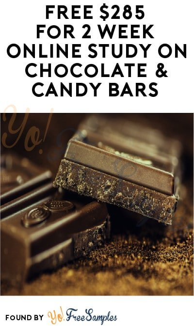FREE $285 for 2-Week Online Study On Chocolate & Candy Bars (Ages 35 & Older + Must Apply)