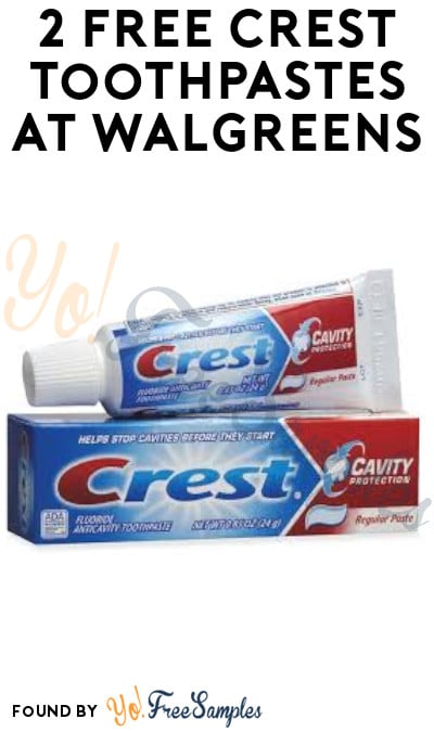2 FREE Crest Toothpastes at Walgreens (Rewards Card Required)