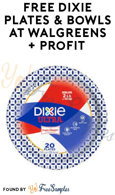 FREE Dixie Plates & Bowls at Walgreens + Profit (Coupon & Ibotta Required)