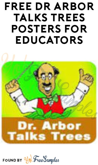 FREE Dr. Arbor Talks Trees Posters for Educators (School Name Required)