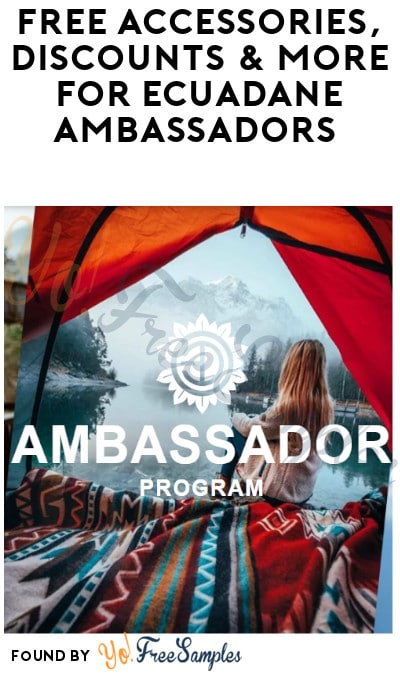 FREE Accessories, Discounts & More for Ecuadane Ambassadors (Must Apply)