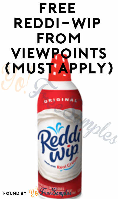 FREE Reddi-wip Product From Viewpoints (Must Apply)