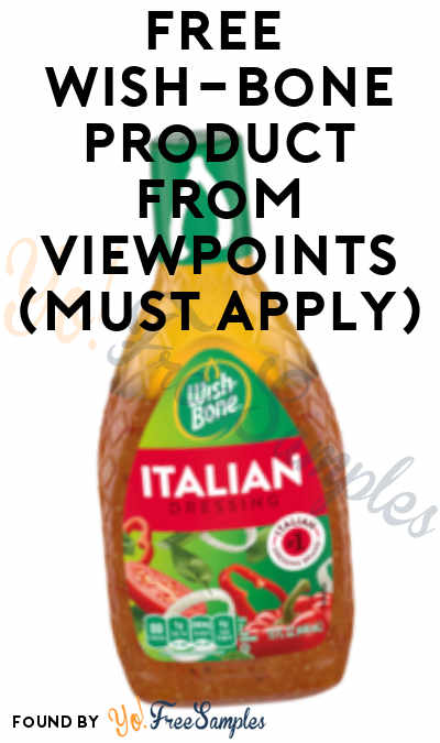 FREE Wish-Bone Product From Viewpoints (Must Apply)