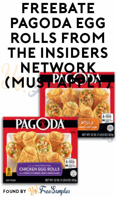 FREEBATE PAGODA Egg Rolls From The Insiders Network (Must Apply)