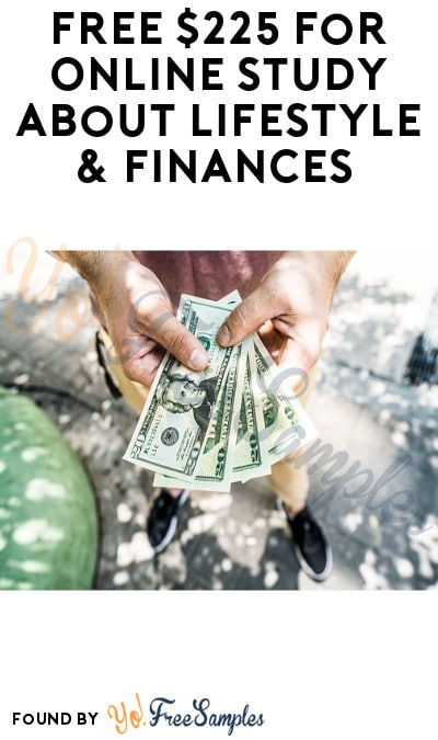 FREE $225 for Online Study About Lifestyle & Finances (Must Apply)
