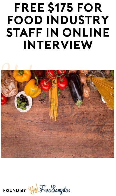 FREE $175 for Food Industry Staff in Online Interview (Must Apply)