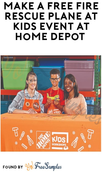 Make a FREE Fire Rescue Plane at Kids Event at Home Depot