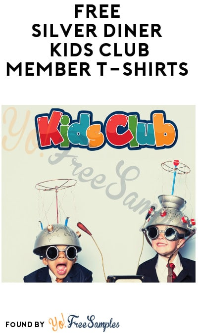 FREE Silver Diner Kids Club Member T-Shirts (Photo Upload Required)