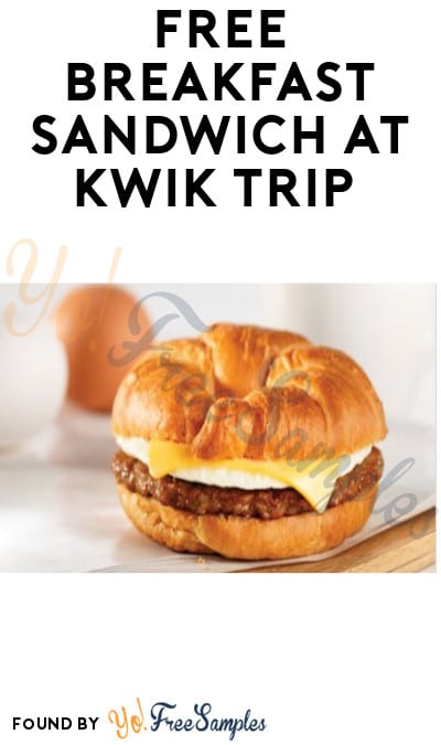 FREE Breakfast Sandwich at Kwik Trip (App Required)
