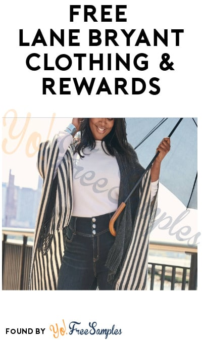 FREE Lane Bryant Clothing & Rewards with Covert Client Program (Rewards Account & Opt-In Required)