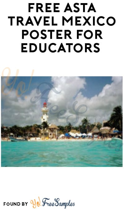 FREE ASTA Travel Mexico Poster for Educators