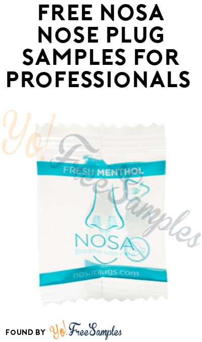 FREE NOSA Nose Plug Samples for Professionals (Company Name Required)