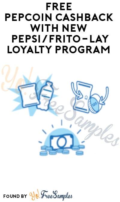 FREE Pepcoin Cashback with New Pepsi/Frito-Lay Loyalty Program