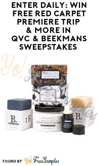 Enter Daily: Win FREE Red Carpet Premiere Trip & More in QVC & Beekmans Sweepstakes