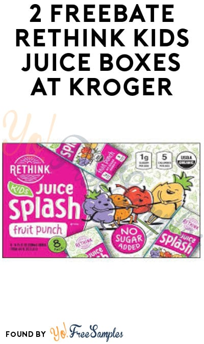 2 FREEBATE Rethink Kids Juice Boxes at Kroger (Select Accounts + Ibotta Required)