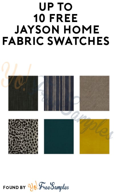 Up To 10 FREE Jayson Home Fabric Swatches
