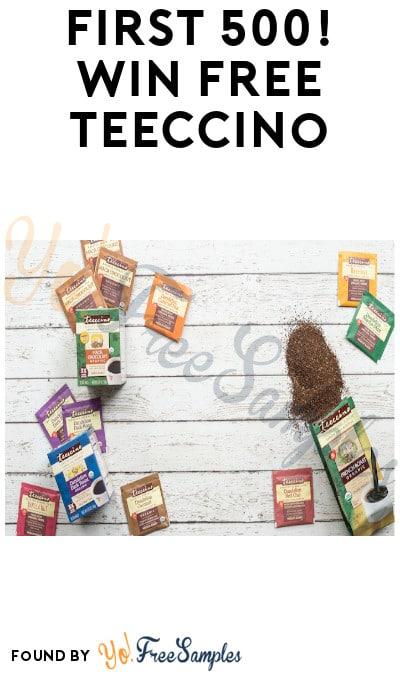 First 500! Win FREE Teeccino Tea
