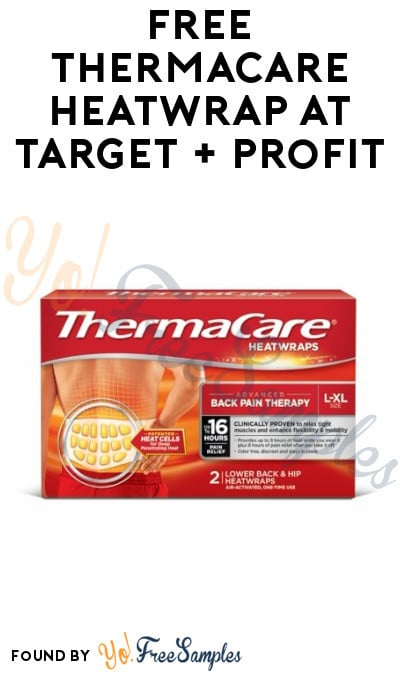 Back! FREE ThermaCare HeatWrap at Target + Profit (Coupon & SavingStar Required)