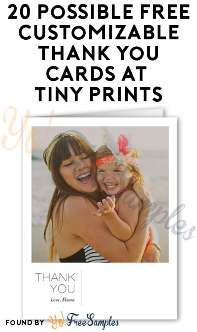 20 Possible FREE Customizable Thank You Cards at Tiny Prints (Select Accounts + $2.99 Shipping)