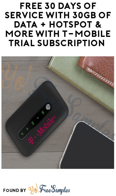 FREE 30 Days of Service with 30GB of Data + Hotspot & More with T-Mobile Trial Subscription (Credit Card Required)
