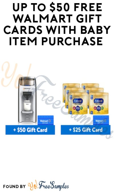 DEAL ALERT: Up To $50 FREE Walmart Gift Cards with Baby Item Purchase