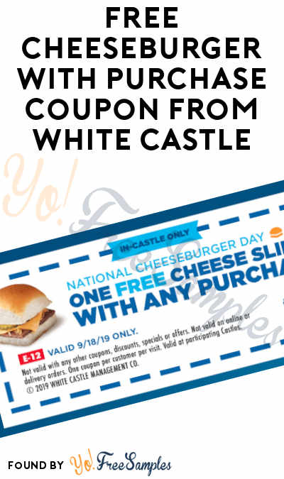 FREE Cheeseburger With Purchase Coupon From White Castle