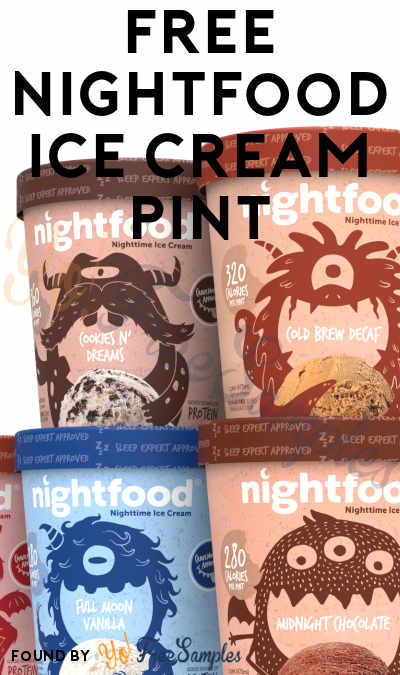 FREE Nightfood Ice Cream Pint