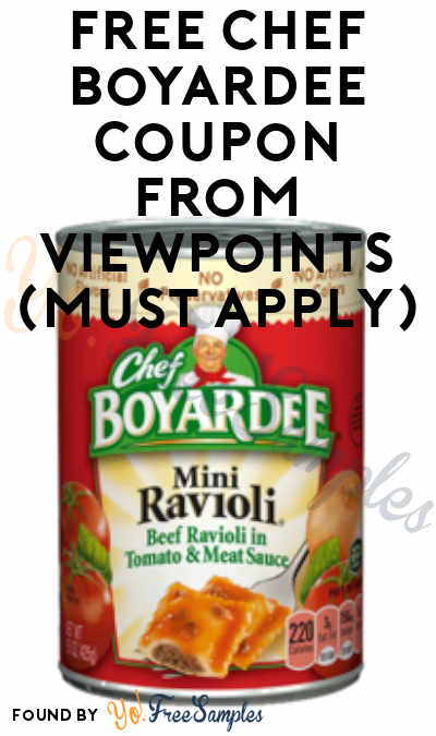 FREE Chef Boyardee Coupon From Viewpoints (Must Apply)