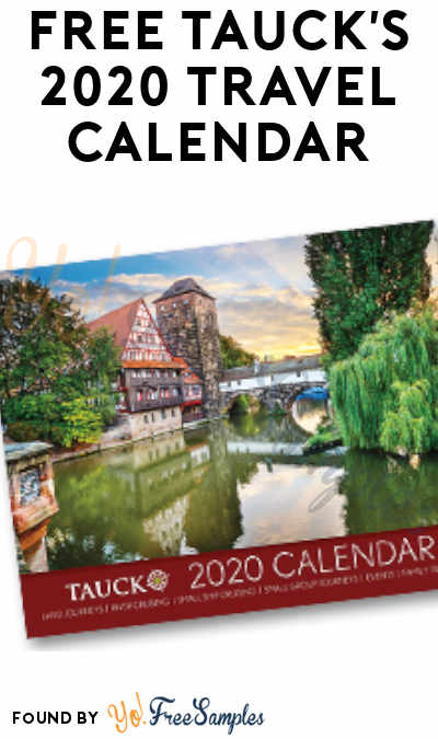 FREE Tauck's 2020 Travel Calendar [Verified Received By Mail]