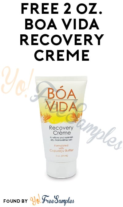 FREE 2 oz. Boa Vida Recovery Crème (Facebook or Email Required)