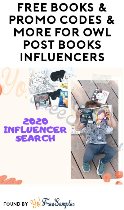 FREE Books, Promo Codes & More for Owl Post Books Influencers (Must Apply)
