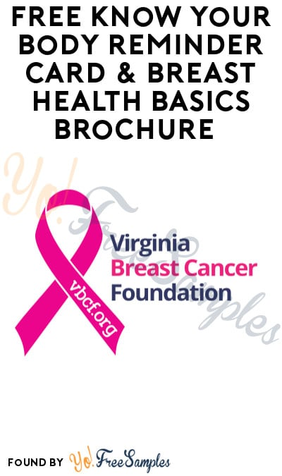FREE Know Your Body Reminder Card & Breast Health Basics Brochure (Virginia Only)
