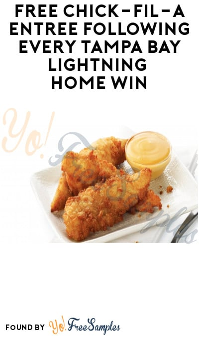FREE Chick-fil-A Entree Following Every Tampa Bay Lightning Home Win (Tampa Bay Area Only)