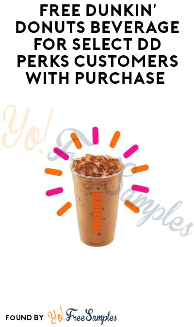 FREE Dunkin' Donuts Beverage for Select DD Perks Customers with Purchase by 10/20