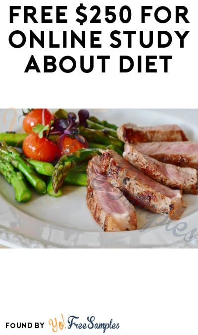 FREE $250 for Online Study about Diet (Must Apply)