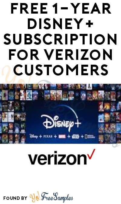 FREE 1-Year Disney+ Subscription for Verizon Customers