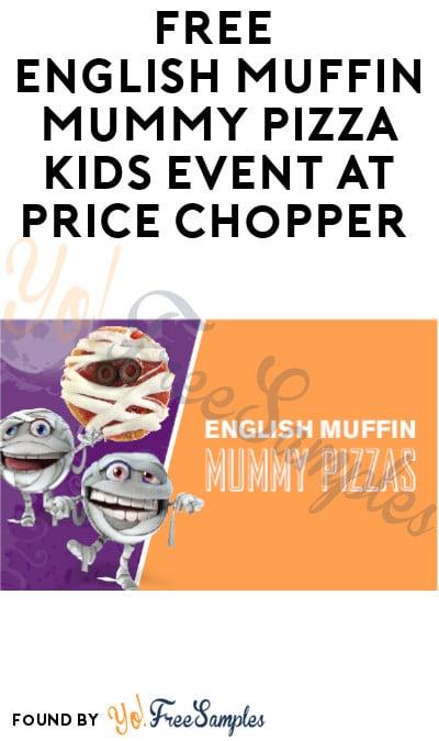 FREE English Muffin Mummy Pizza Kids Event at Price Chopper (Facebook RSVP)