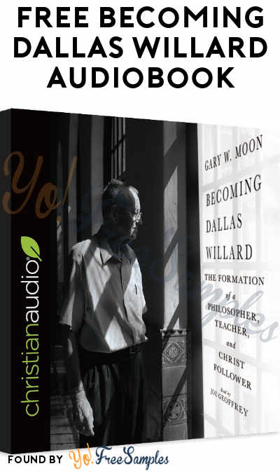 FREE Becoming Dallas Willard Audiobook Download From Christian Audio