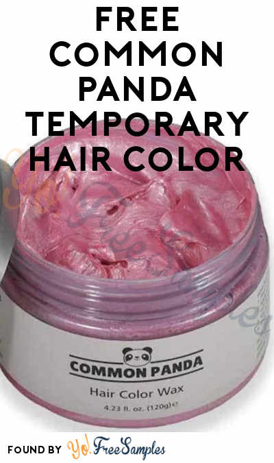 FREE Common Panda Temporary Hair Color From PTPA (Must Apply)