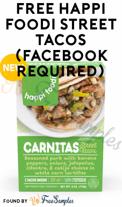 FREE Happi Foodi Street Tacos (Facebook Required)