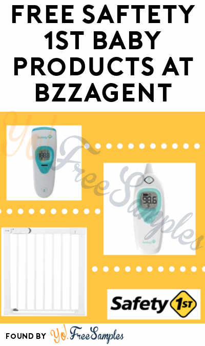 FREE Safety 1st Baby Products At BzzAgent